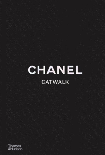 Chanel Catwalk: The Complete Collections 1