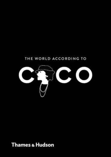 bokomslag The World According to Coco: The Wit and Wisdom of Coco Chanel