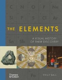 bokomslag Elements A Visual History Of Their Dis