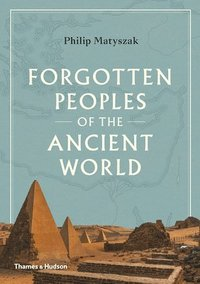 bokomslag Forgotten Peoples of the Ancient World