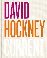 bokomslag David Hockney: Current