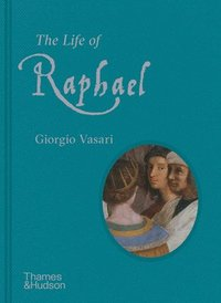 bokomslag The Life of Raphael