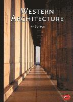 bokomslag Western Architecture: A Survey from Ancient Greece to the Present