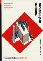 bokomslag Modern architecture - a critical history