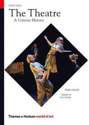 bokomslag The Theatre: A Concise History
