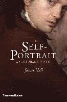 bokomslag The Self-Portrait: A Cultural History