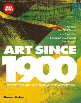 bokomslag Art Since 1900: Modernism   Antimodernism   Postmodernism