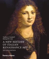 bokomslag A New History of Italian Renaissance Art