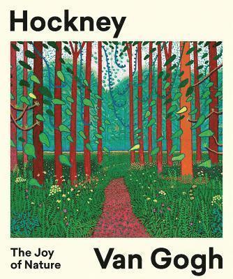bokomslag Hockney - Van Gogh: The Joy of Nature