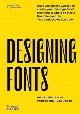 bokomslag Designing Fonts: An Introduction to Professional Type Design