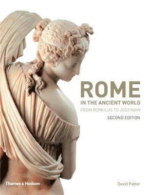 bokomslag Rome in the Ancient World: From Romulus to Justinian