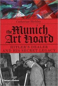 bokomslag The Munich Art Hoard