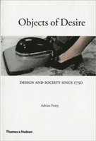 bokomslag Objects of Desire: Design and Society Since 1750