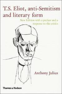 bokomslag T.S.Eliot, Anti-Semitism and Literary Form