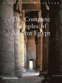 bokomslag The Complete Temples of Ancient Egypt