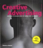 bokomslag Creative Advertising: Ideas and Techniques from the World's Best Campaigns