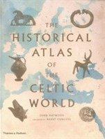 bokomslag The Historical Atlas of the Celtic World