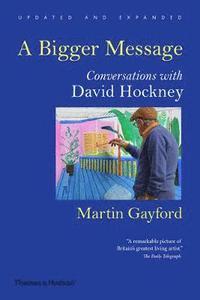 bokomslag Bigger message - conversations with david hockney
