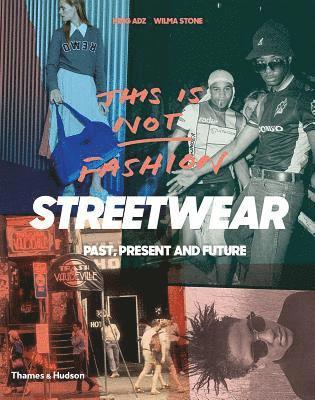 "bokomslag Streetwear: ""Past, Present and Future"""