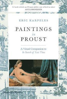 bokomslag Paintings in proust - a visual companion to in search of lost time