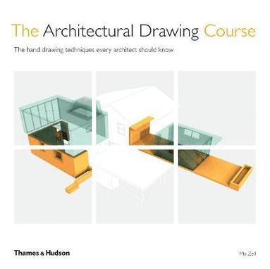 bokomslag The Architectural Drawing Course: The hand drawing techniques every architect should know