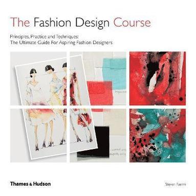 bokomslag The Fashion Design Course: Principles, Practice and Techniques