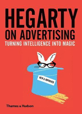 bokomslag Hegarty on Advertising: Turning Intelligence into Magic