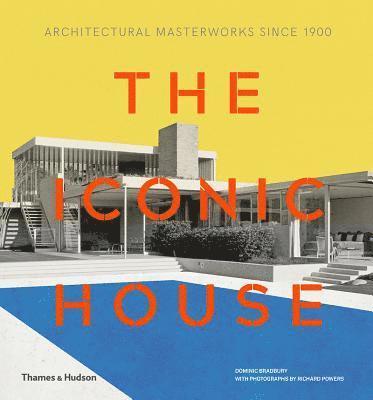 bokomslag The Iconic House
