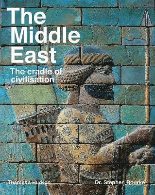 bokomslag The Middle East: The Cradle of Civilization