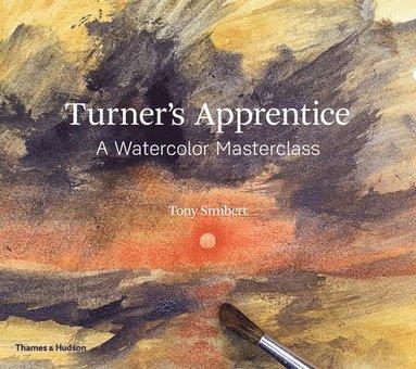 bokomslag Turner's Apprentice: A Watercolour Masterclass