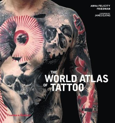 bokomslag The World Atlas of Tattoo