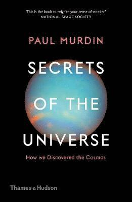 bokomslag Secrets of the Universe: How We Discovered the Cosmos