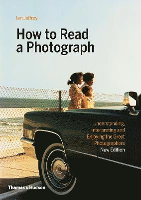 bokomslag How to Read a Photograph
