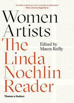 bokomslag Women Artists: The Linda Nochlin Reader