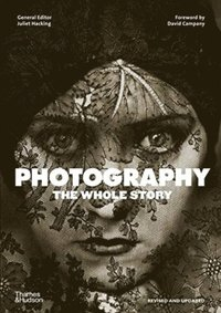 bokomslag Photography: The Whole Story