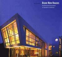 bokomslag Brave New Houses: Architectural Innov