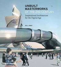 bokomslag Unbuilt Masterworks of the 21st Century