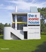 bokomslag The Iconic House: Architectural Masterworks Since 1900