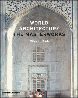 bokomslag World architecture: the masterworks