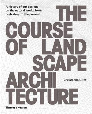 bokomslag The Course of Landscape Architecture