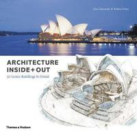 bokomslag Architecture Inside + Out: 50 Iconic Buildings in Detail
