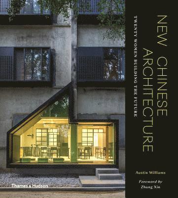 bokomslag New Chinese Architecture: Twenty Women Building the Future
