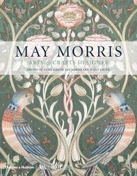 bokomslag May Morris: Arts & Crafts Designer