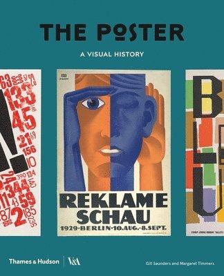 bokomslag The Poster: A Visual History