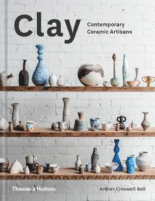 bokomslag Clay: Contemporary Ceramic Artisans