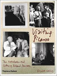 bokomslag Visiting Picasso: The Notebooks and Letters of Roland Penrose