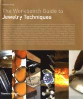 bokomslag Workbench Guide to Jewelry Techniques