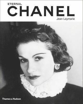 bokomslag Eternal chanel - an icons inspiration