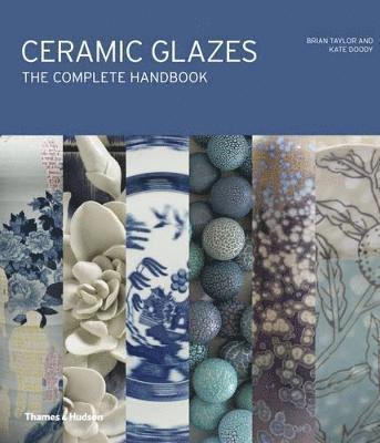 bokomslag Ceramic Glazes: The Complete Handbook