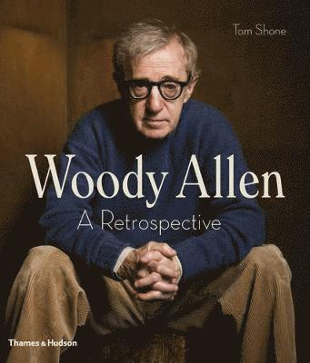 bokomslag Woody Allen: A Retrospective